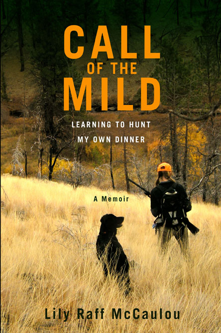 Call of the Mild: Learning to Hunt my Own Dinner