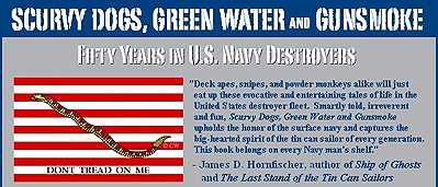 Scurvy dogs, Green Water and Gunsmoke
